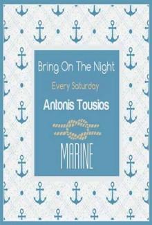 Bring On The Night: Antonis Tousios